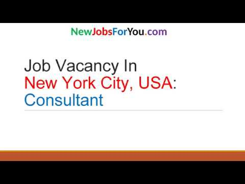 Job vacancy In New York City, USA: Consultant