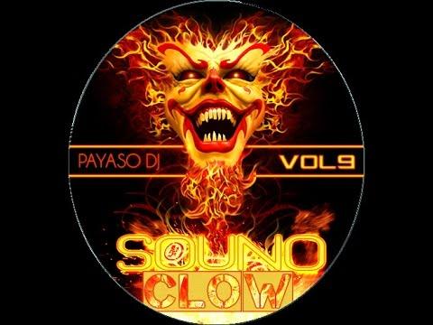 PAYASO DJ//SOUNO CLOW VOL 9//NUEVO LENTO VIOLENTO//JAVIER MT SLOW STYLE