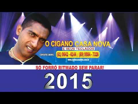 Cigano Casa Nova 2015