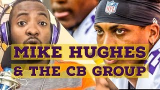 Mike Hughes Status and The Cornerback Group (Realistic Randy)