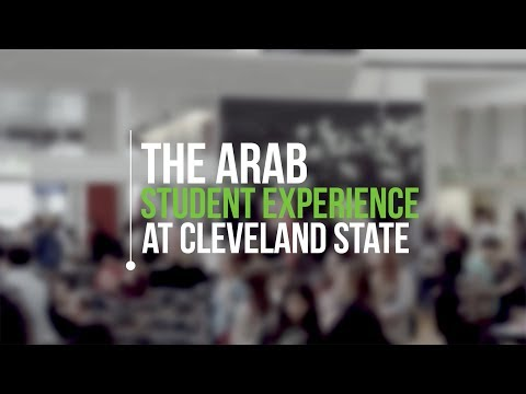 The Arab Student Experience at Cleveland State