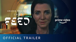The Feed   Official Trailer | Prime Video