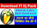 Download Fl Dj Pack Free || Fl Dj Mixing Pack || Dholak,Tabla,Duff Hard Kick Pack Free Download 2019