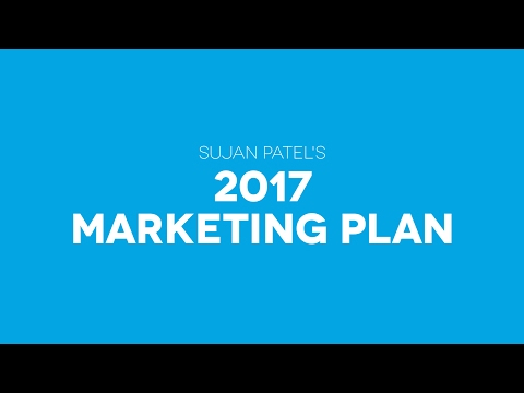 An Inside Look Into Sujan Patel's Digital Marketing Plan for 2017