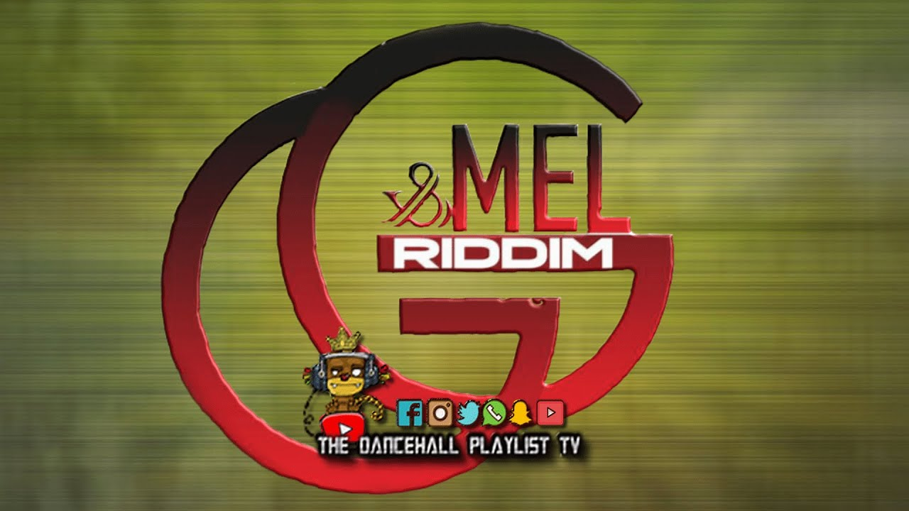 Download G & Mel Riddim - Various Artists (Cool & Calm Productions) 2020