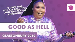 Download Lizzo - Good As Hell + Speech (Live at Glastonbury 2019) Mp3 and Videos