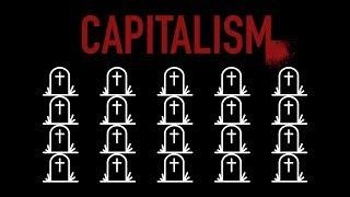 Calculating Capitalism's Death Toll