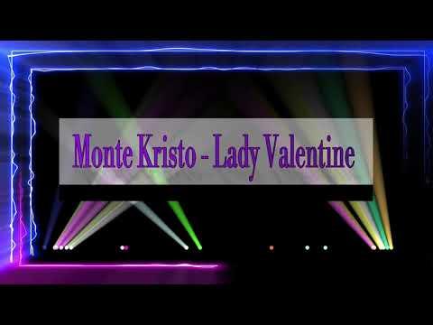 Monte Kristo - Lady Valentine - Maxi Version Drion 2020