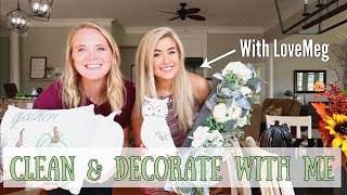CLEAN & DECORATE WITH ME & LOVEMEG | NEW FALL DECOR