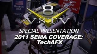 2011 SEMA Video Coverage - TechAFX Hoses V8TV