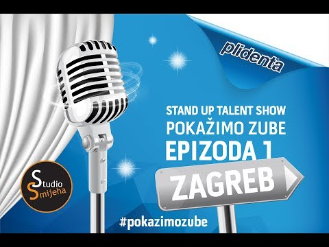 "Stand up talent show ""Pokažimo zube"" epizoda 1 Zagreb"