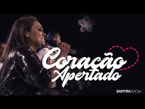 Samyra Show – Coração Apertado (DVD Samyra Show - Exclusive no Paraíso)