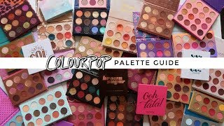 COLOURPOP PALETTE GUIDE ⋆ UPDATED 2019
