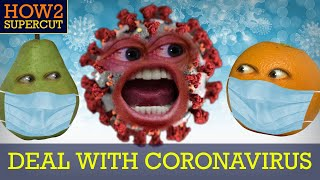 Annoying Orange - How2 Deal with the Coronavirus