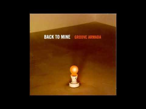 Back to Mine - Groove Armada