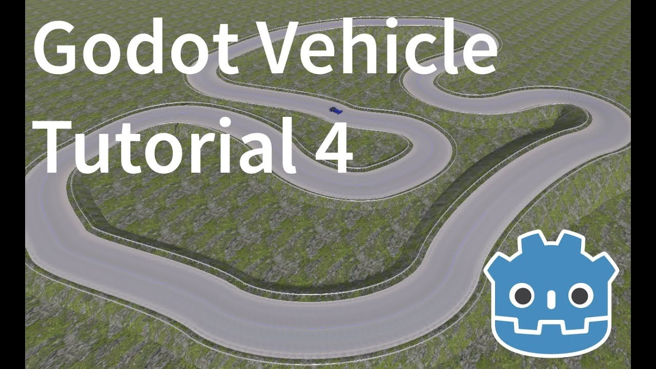 Godot vehicle tutorial part 4 - finishing the track