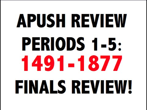 Super Quick APUSH Final Exam Review: 1491-1877 (2016)