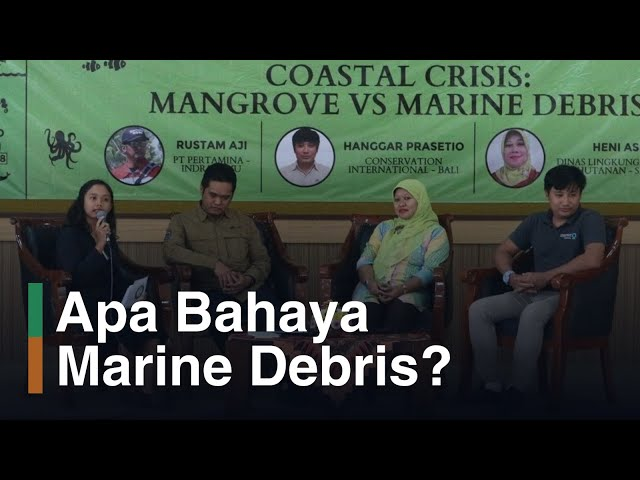 Inspirasi MR 2018, Coastal Crisis: Mangrove Versus Marine Debris