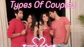TYPES OF COUPLES | FT. Keshav Sadhna & Abhishek Sharma | Chinki Minki