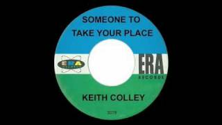 Keith Colley - Someone To Take Your Place - Michael Z. Gordon