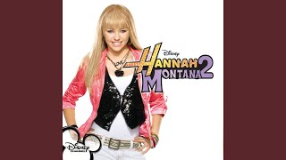 Hannah Montana — Life's What You Make It
