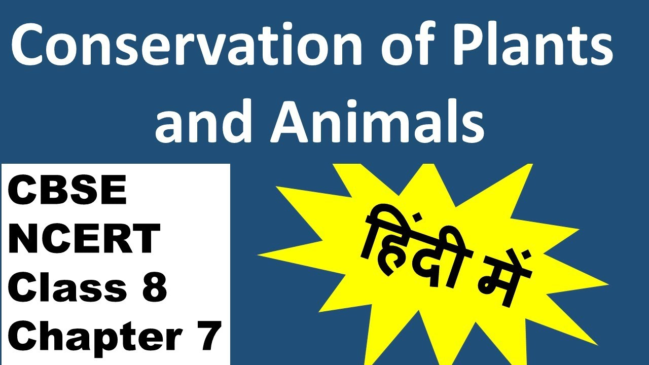 Conservation of plants and animals Class 8 Notes, Question
