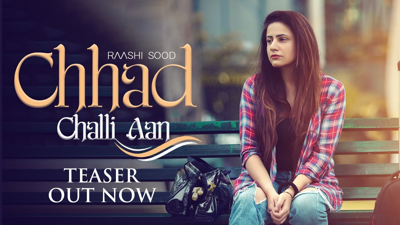 Raashi Sood - Chhad Challi Aan | Teaser | Releasing This Monsoon