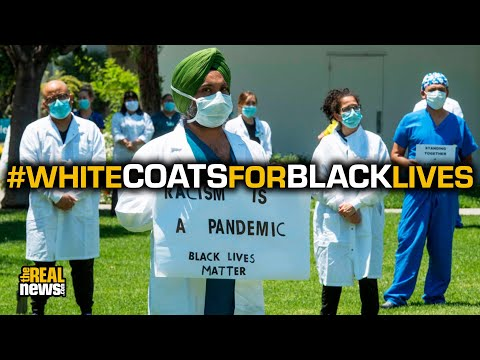 #WhiteCoatsForBlackLives Wants Racial Justice In The Medical Field
