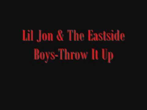 dskjhgr Presents-Lil Jon & The Eastside Boys-Throw It Up