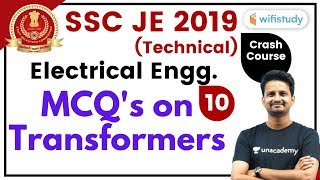 9:00 PM - SSC JE 2019-20 | Electrical Engg. by Ashish Sir | MCQ's on Transformers