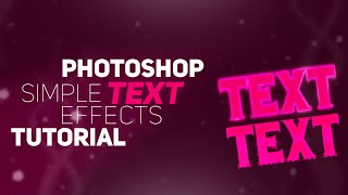 Photoshop Simple Text Effects Tutorial