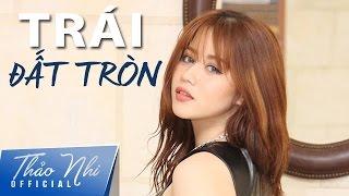 Trái Đất Tròn - Hải Bột | Thảo Nhi Cover (Lyrics video)