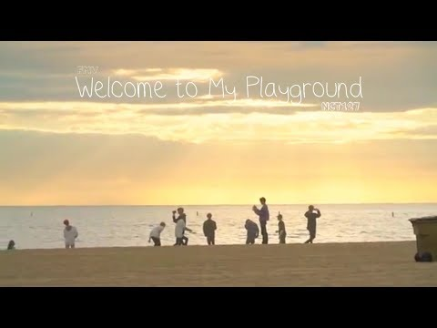 [FMV] Welcome To My Playground - NCT 127