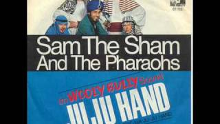 """Sam the Sham & the Pharoahs -  """"Ju Ju Hand"""""""