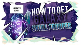 HOW TO GET THE GALAXY SKULL TROOPER IN FORTNITE BATTLE ROYALE *FREE*