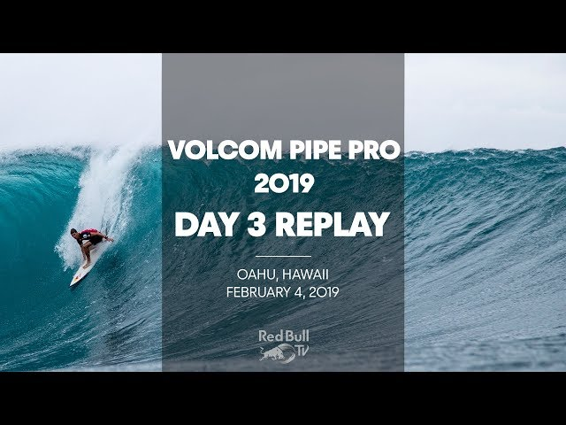 Surfing Replay - Volcom Pipe Pro 2019 - Day 3