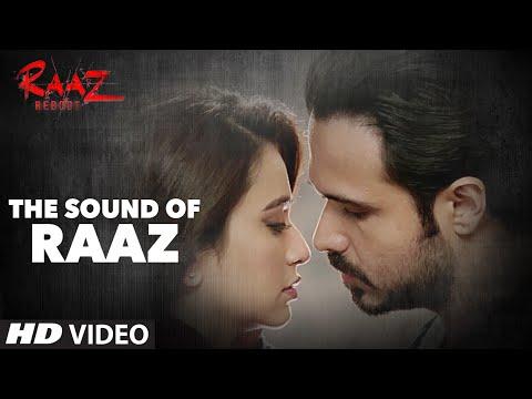 Sound of Raaz | Raaz Reboot | Emraan Hashmi, Kriti Kharbanda, Gaurav Arora