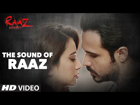Sound of Raaz | Raaz Reboot | Emraan...