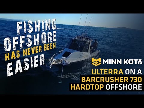 BLA - Trade Talk - Minn Kota - Ulterra on a Barcrusher 730 Hardtop Offshore with Hook, Line & Sinker