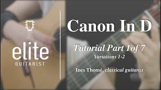 Learn To Play Pachelbel's Canon in D - EliteGuitarist.com Classical Guitar Tutorial Part 1/7