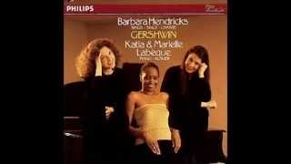 Summertime - Barbara Hendricks sings Gershwin with Katia & Marielle Labèque (piano)