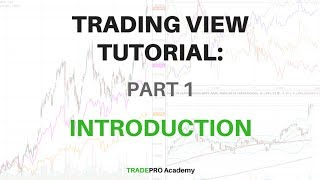 TradingView Tutorial Part 1 - How to Setup TradingView Charts and Customize Preferences
