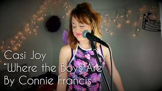 """""""Where the Boys Are"""" Connie Francis (Cover by Casi Joy)"""