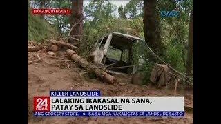 Lalaking ikakasal na sana, patay sa landslide