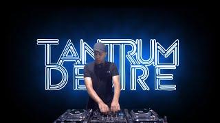 Tantrum Desire - Technique Takeover Livestream