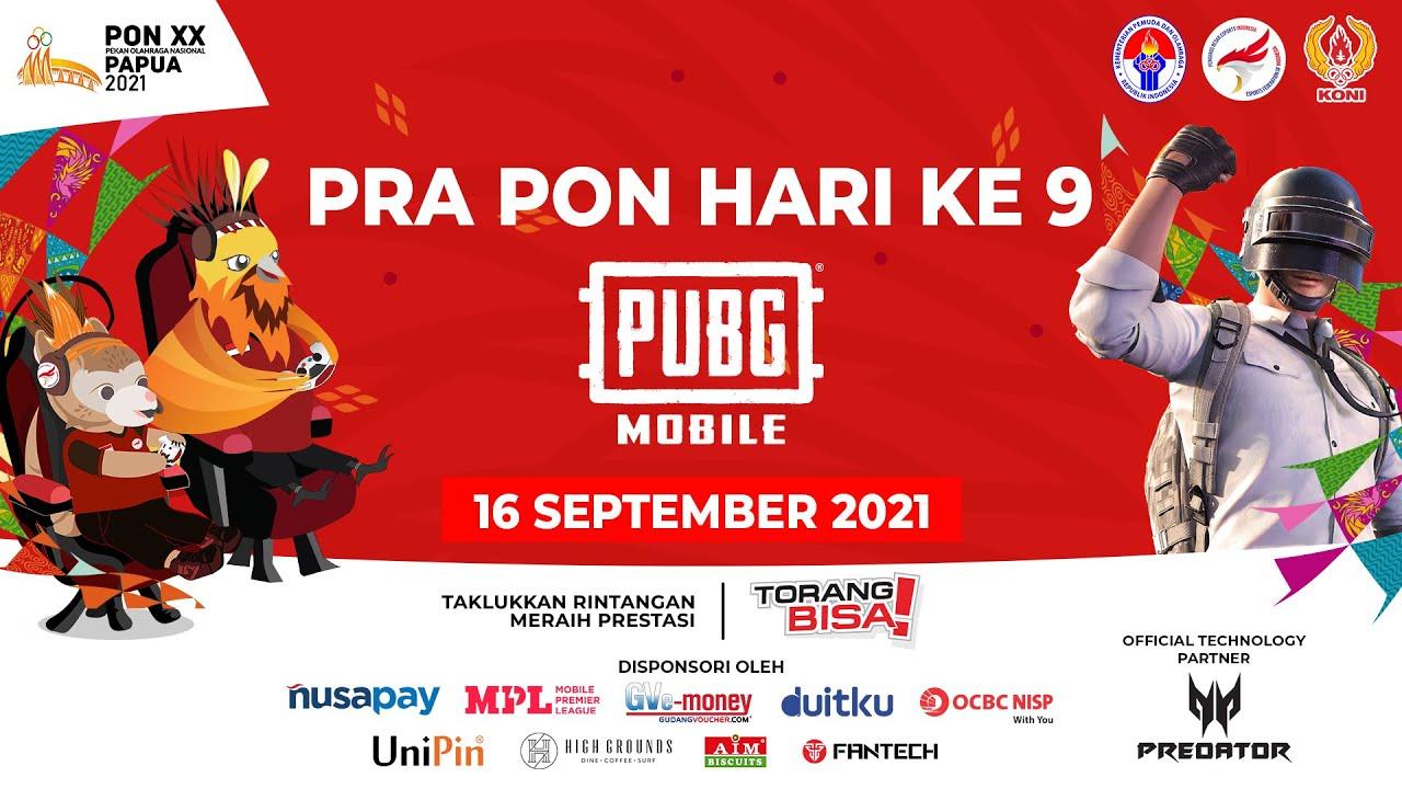 Download PRA-PON PUBGM EKSIBISI ESPORTS PON XX PAPUA 2021- HARI KE SEMBILAN