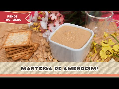 Manteiga de Amendoim - Receitas de Minuto EXPRESS #96