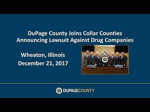 DuPage County joins collar counties announcing lawsuit against drug companies