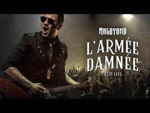 MAGOYOND - L'Armée Damnée (Clip Live)