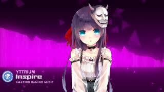 ▶[Electro] ★ Yttrium - Inspire [Argofox Release]
